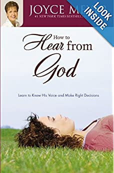 How to Hear from God: Learn to Know His Voice and Make Right Decisions online