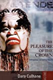 img - for Pleasure of the Crown: Anthropology, Law and First Nations: 1st (First) Edition book / textbook / text book
