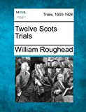 img - for Twelve Scots Trials book / textbook / text book