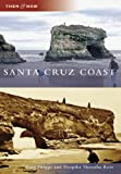 Search : Santa Cruz Coast (Then and Now)