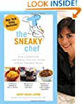 The Sneaky Chef: Simple Strategies fo...