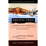 Pacific Edge: Three Californias ~ Kim Stanley Robinson