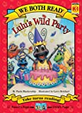 We Both Read:Lulu's Wild Party(G.K-1)