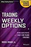img - for Trading Weekly Options, + Online Video Course: Pricing Characteristics and Short-Term Trading Strategies by Rhoads, Russell (2014) Hardcover book / textbook / text book