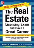 img - for How to Prepare For and Pass the Real Estate Licensing Exam: And Have A Great Career (How to Prepare for and Pass the Real Estate Licensing Exam) book / textbook / text book