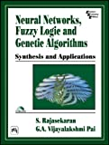 img - for NEURAL NETWORKS, FUZZY LOGIC, AND GENETIC ALGORITHMS : SYNTHESIS AND APPLICATIONS (WITH CD-ROM) book / textbook / text book