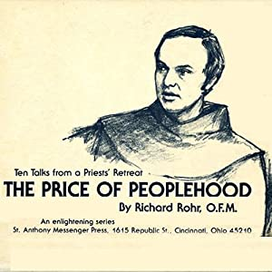 The Price of Peoplehood: Ten Talks from a Priests' Retreat | [Richard Rohr]