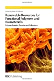 img - for Renewable Resources for Functional Polymers and Biomaterials: Polysaccharides (RSC Polymer Chemistry Series) book / textbook / text book