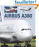 Airbus A380: SuperJumbo on World Tour