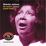 The World's Greatest Gospel Singer ~ Mahalia Jackson