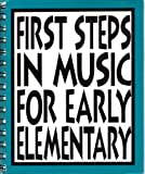 First Steps in Music for Early Elementary:  The Curriculum
