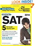 Cracking the SAT with 5 Practice Tests, 2014 Edition
