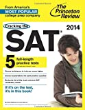 img - for Cracking the SAT with 5 Practice Tests, 2014 Edition book / textbook / text book