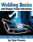 Welding Basics and Chopper Frame Fabr...