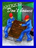 img - for Antiques Don't Bounce (books on antiques) book / textbook / text book