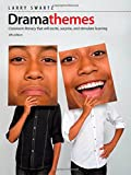 Dramathemes, 4th Edition: Classroom literacy that will excite, surprise, and stimulate learning