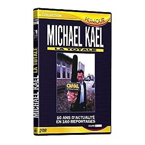 Michael Kael : La Totale, 10 ans d'actualités en 160 reportages - Édition