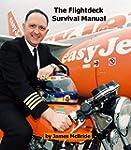 The Flightdeck Survival Manual: How t...