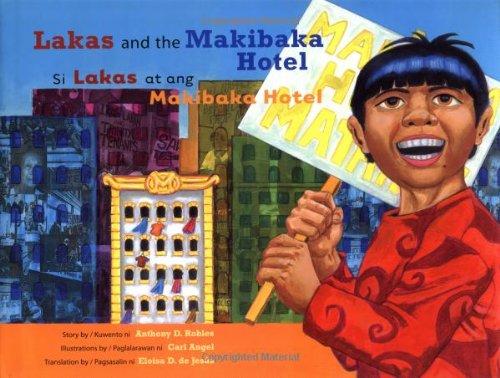 Lakas and the Makibaka Hotel /Si Lakas at ang Makibaka Hotel