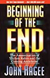 John C. Hagee The Beginning of the End: The Assassination of Yitzak Rabin and the Coming Antichrist