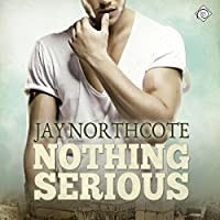 Nothing Serious (       UNABRIDGED) by Jay Northcote Narrated by Michael Pauley