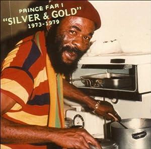Prince Far I - Silver & Gold 1973-1979 - Amazon.com Music