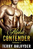 Alpha Contender 1: BWWM Paranormal shapeshifter Romance with ten alphas competing to win one sassy BBW
