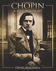 Chopin: A Self-Portrait from Whitwell Books