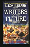 L. Ron Hubbard Presents Writers of the Future Volume IX