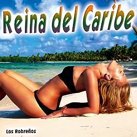 Amazon.com: Reina del Caribe - Single: Los Robreños: MP3
