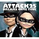ATTACK25 (初回限定盤)(DVD付)