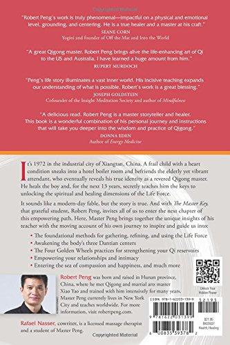 The Master Key: The Qigong Way to Unlock Your Hidden Power