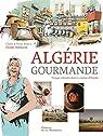 Algérie gourmande par Marca