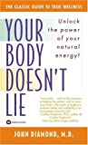 Your Body Doesn&#8217;t Lie by John Diamond