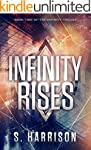 Infinity Rises (The Infinity Trilogy...