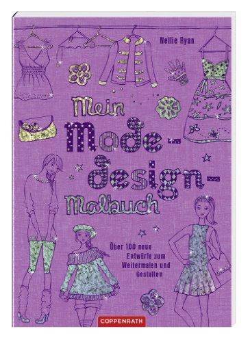 mein modedesign malbuch ber 100 neue entw rfe zum weitermalen und gestalten. Black Bedroom Furniture Sets. Home Design Ideas