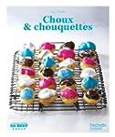 Choux et chouquettes: 50 Best