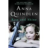 Rise and Shineby Anna Quindlen
