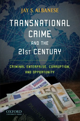 Transnational Crime and the 21st Century: Criminal...