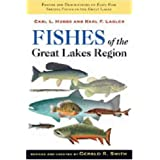 Fishes of the Great Lakes Region, Revised Editionby Karl F. Lagler