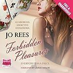 Forbidden Pleasures | Jo Rees