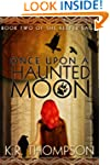 Once Upon a Haunted Moon: The Keeper...