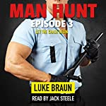 Man Hunt: Episode 3 | Luke Braun