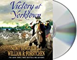 Victory at Yorktown: A Novel (George Washington)
