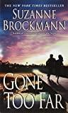 img - for Gone Too Far (Troubleshooters, Book 6) book / textbook / text book