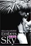 img - for Embers in the Sky by Kelly Zarembski (2003-03-03) book / textbook / text book
