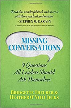 Missing Conversations: 9 Questions All Leaders Should Ask Themselves