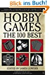 Hobby Games: The 100 Best (English Ed...