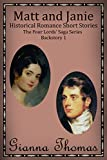 Matt and Janie: Historical Romance Short Stories Backstory (The Four Lords' Saga Book 5)