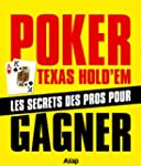Poker Texas Hold'em : les secrets des...